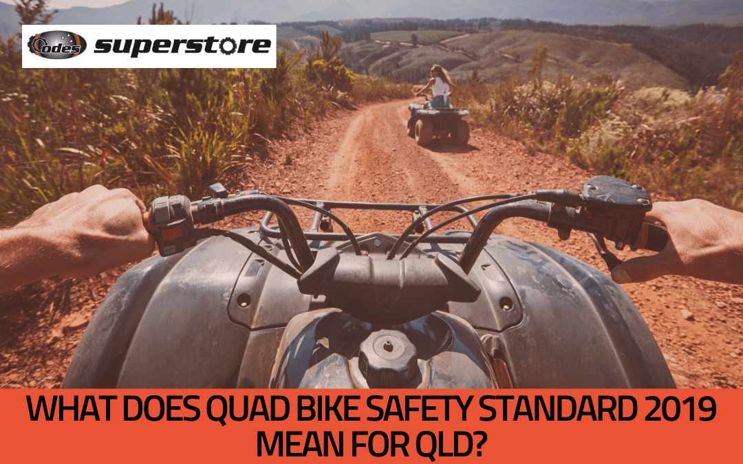 What does the 2019 Quad Bike Safety Standard mean for QLD owners?