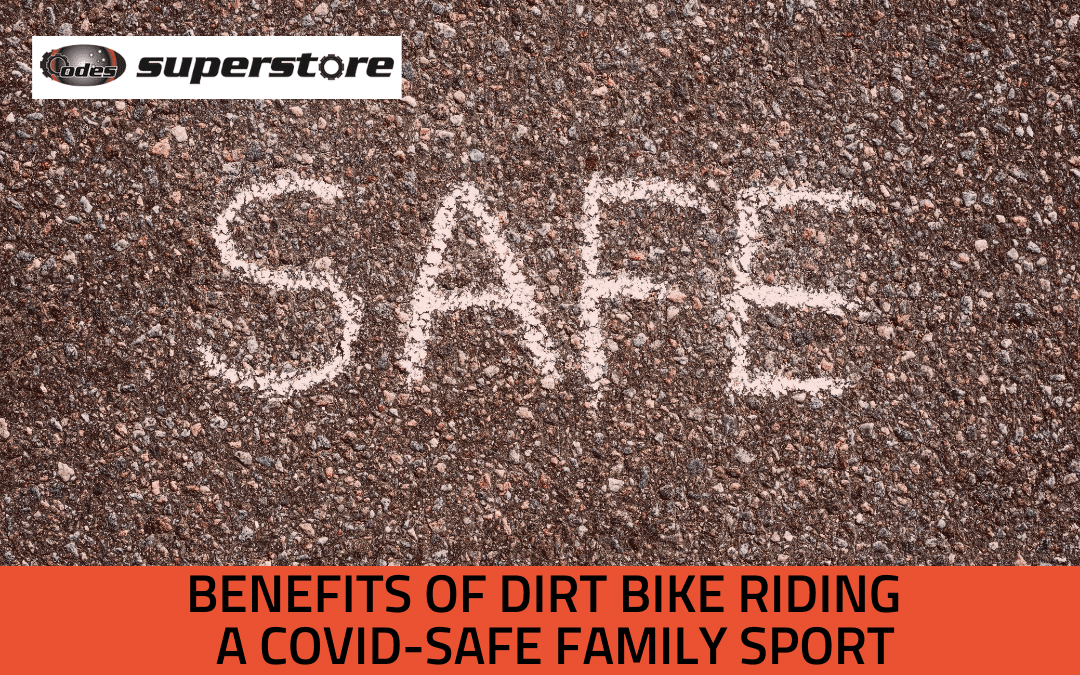 Benefits of Dirt Bike Riding | A Covid Safe Family Sport