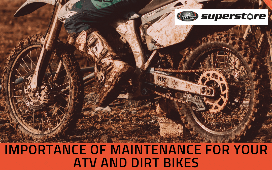 Importance of Maintenance for Your ATV and Dirt Bikes